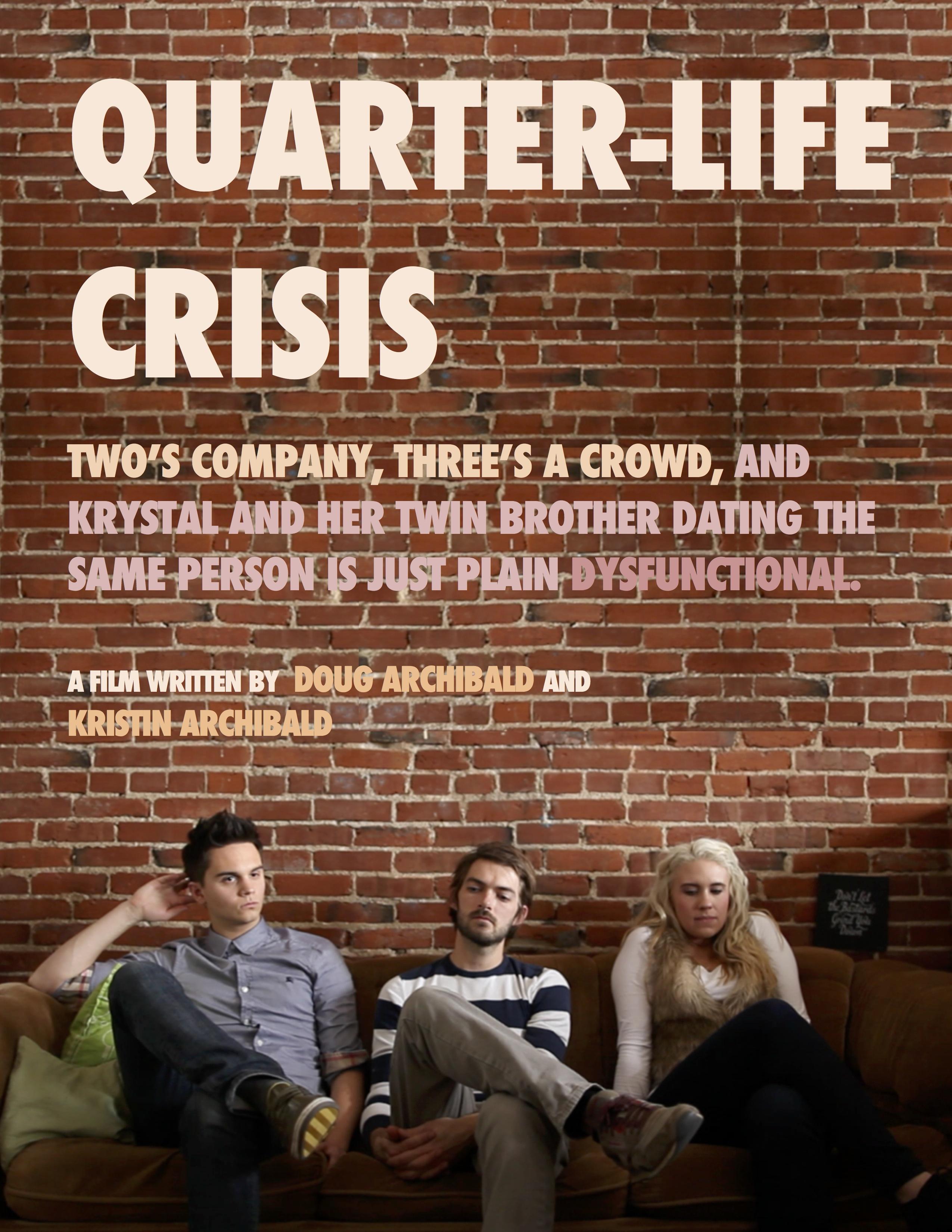 quarter life crisis a feature film comedy indiegogo