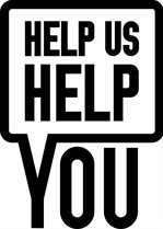 Image result for help us help you