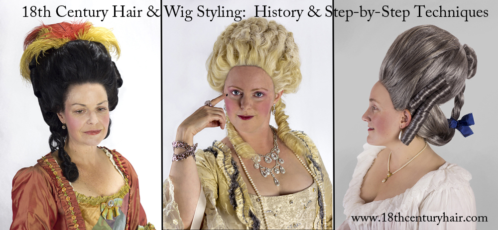 18th Century Hair Wig Styling The Book Indiegogo