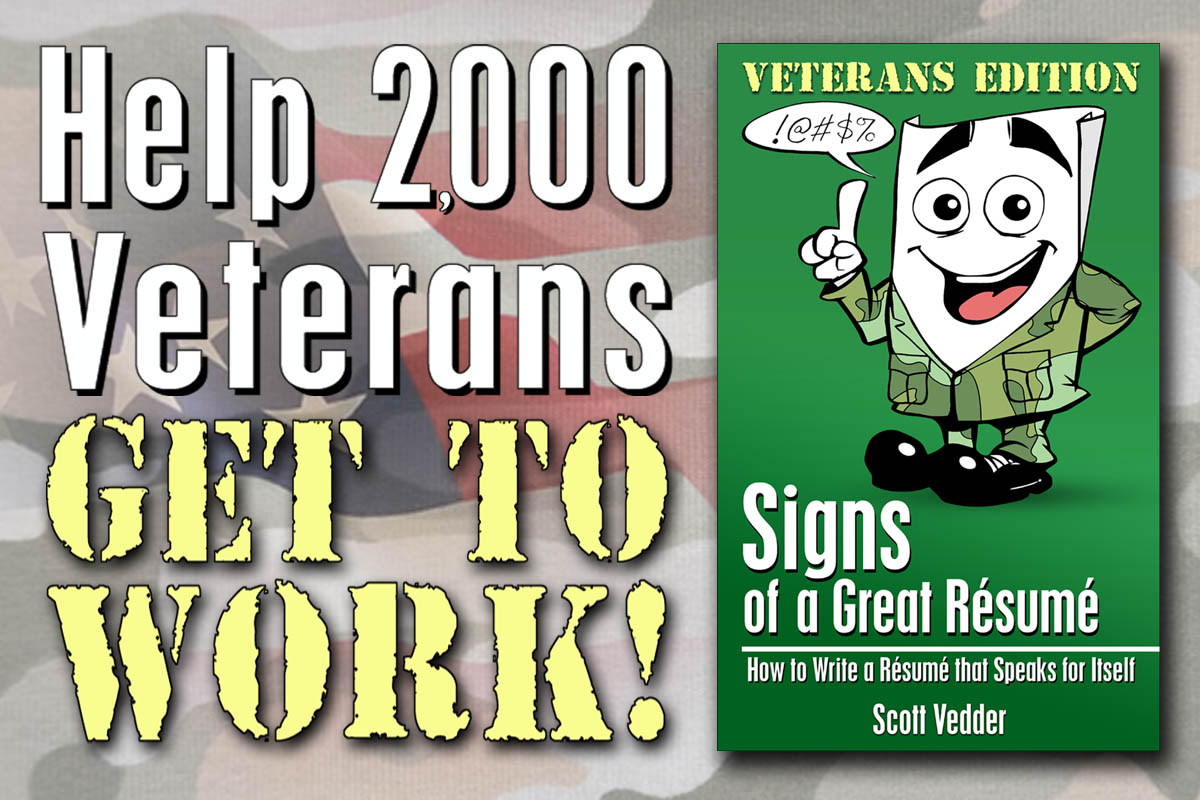 Help 2000 Veterans Get a Job with Signs of a Great Resume Indiegogo