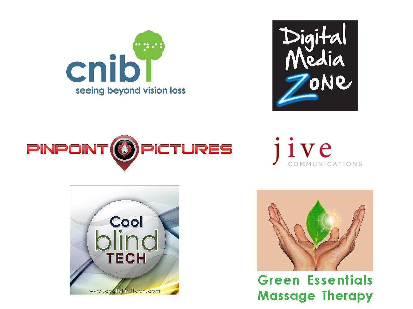 Logos, CNIB, Ryerson Digital media Zone, Pinpoint Pictures, Jive Communications, CoolBlindTech, Green Essentials Massage Therapy