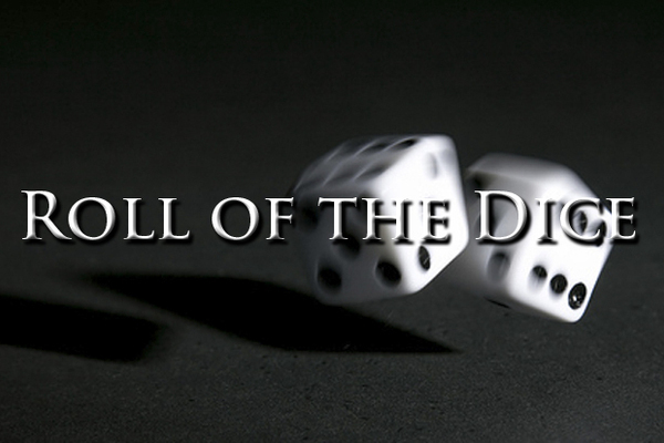 rolling 2 dices chances are movie trailer