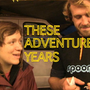 20120514145102-these_adventure_years