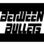 20121104004919-between_bullets_logo