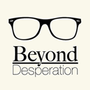 20140114224003-beyond_desperation_fb_profile