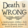20140222172927-death_is_wrong_2.5x6_-_very_small