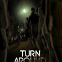 20120702161234-turn_around_poster_by_deck_two800k